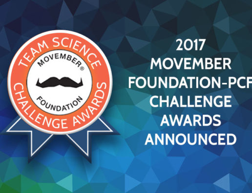 Prostate Cancer Foundation Announces Six 2017 Challenge Awards Funded in Partnership with the Movember Foundation